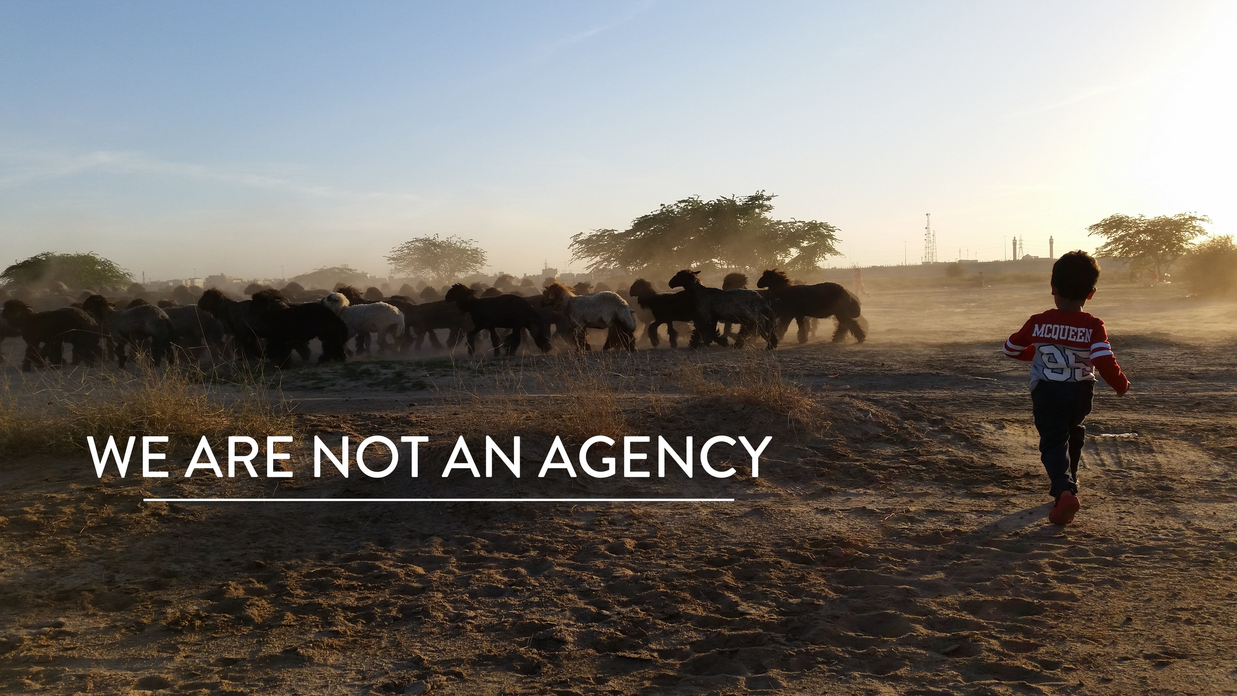 We Are Not An Agency