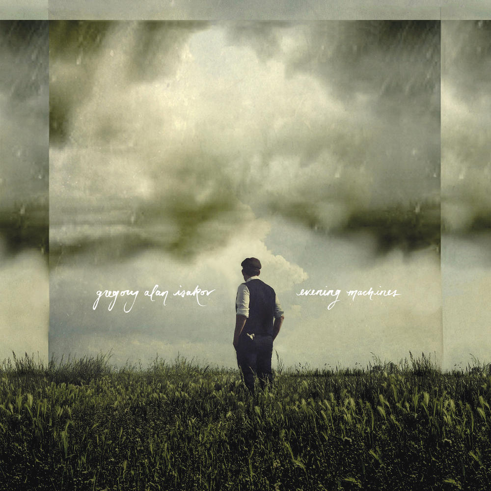 """11. Gregory Alan Isakov – Evening Machines - RIYL: Iron & Wine, Damien Rice, The Head & the HeartStandout Track(s): """"Chemicals"""", """"Too Far Away"""", """"San Luis"""""""