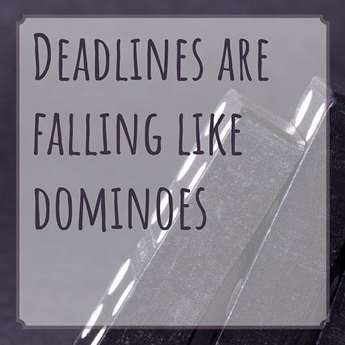 behind-deadlines-domino-effect