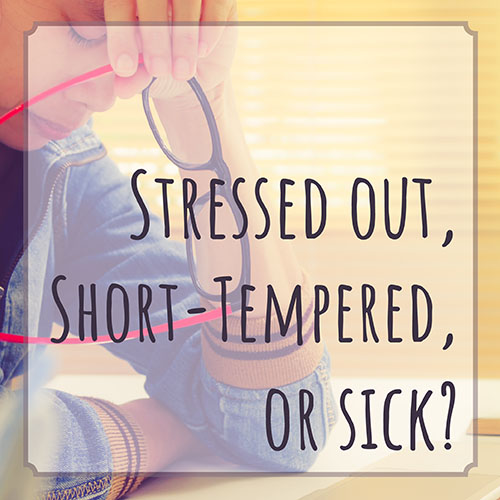 stressed-out-temper-sick