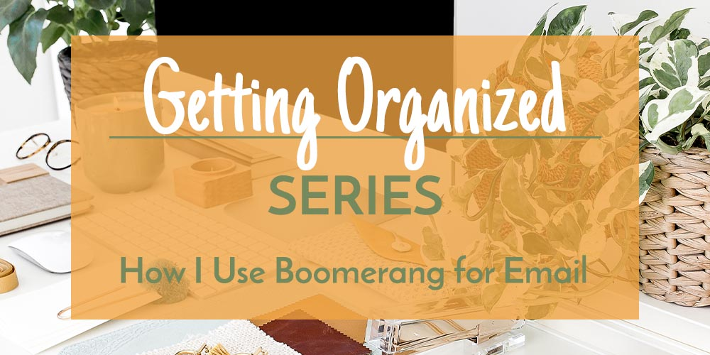 Boomerang for Email Organization