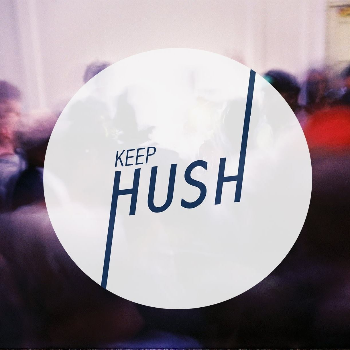 Keep Hush   Freddy & Fred continue to push boundaries and redefine club culture as we know it as KEEP HUSH. Live streams, meet ups, a soundsystem, and a true music community. Nuff respect for what the boys are up to, and hold tight for the eventual collab...   Facebook
