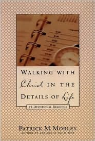 WALKING WITH CHRIST IN THE DETAILS OF LIFE