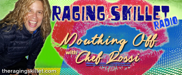 Raging-Skillet-Radio-ChefRossi-lg-rev-final.jpg
