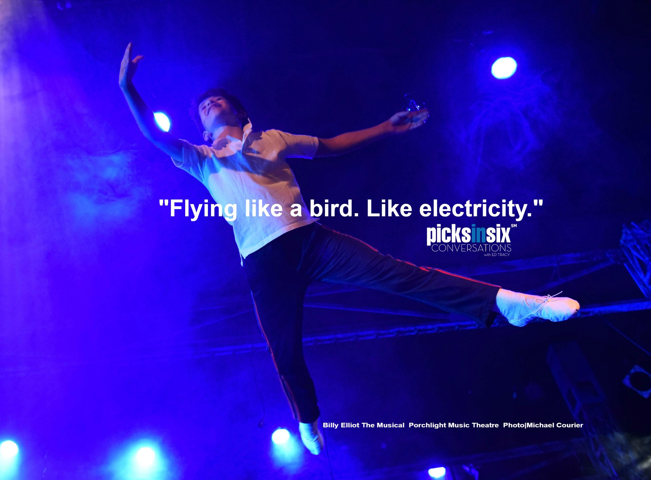 PICKSINSIX: Porchlight's BILLY ELLIOT the Musical  now playing at their new home, the Ruth Page Center for the Arts