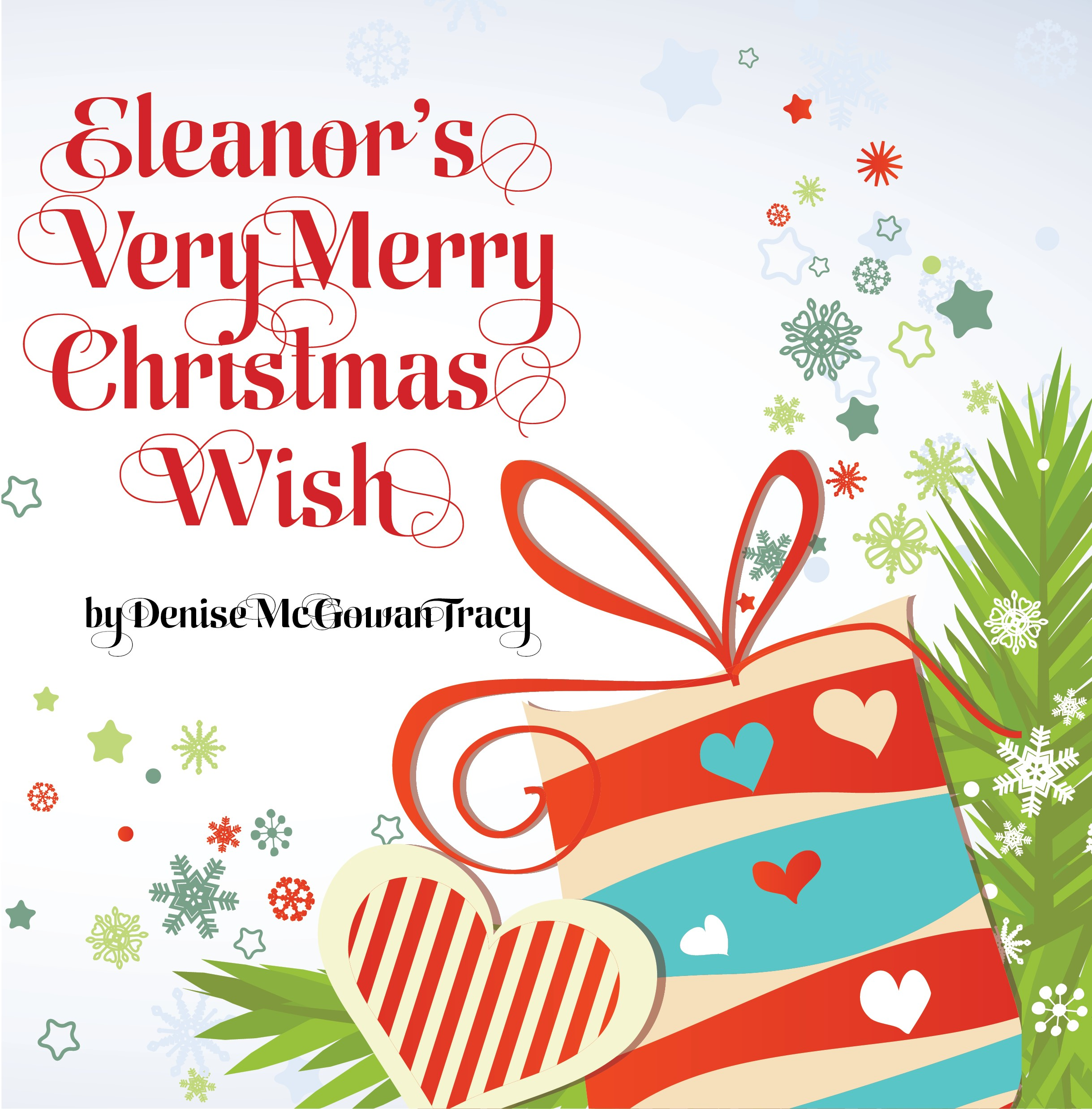 Eleanor's Very Merry Christmas by Denise McGowan Tracy    More Info     Buy the Book