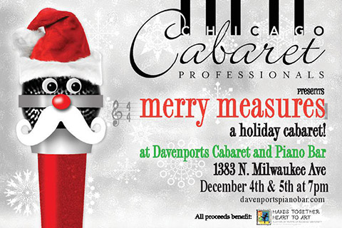 Chicago Cabaret Professionals present    Merry Measures    December 4th & 5th at Davenport's