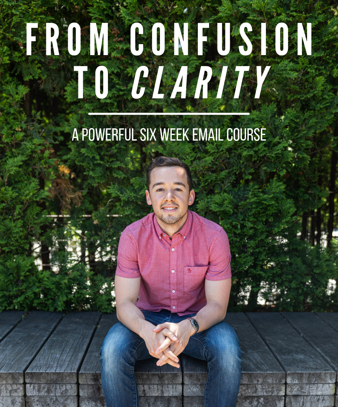 Feeling Stuck? - From Confusion to Clarity is a six week email course designed to take you from feeling stuck, lost, and confused to feeling empowered, clear, and back in the driver's seat of your life.