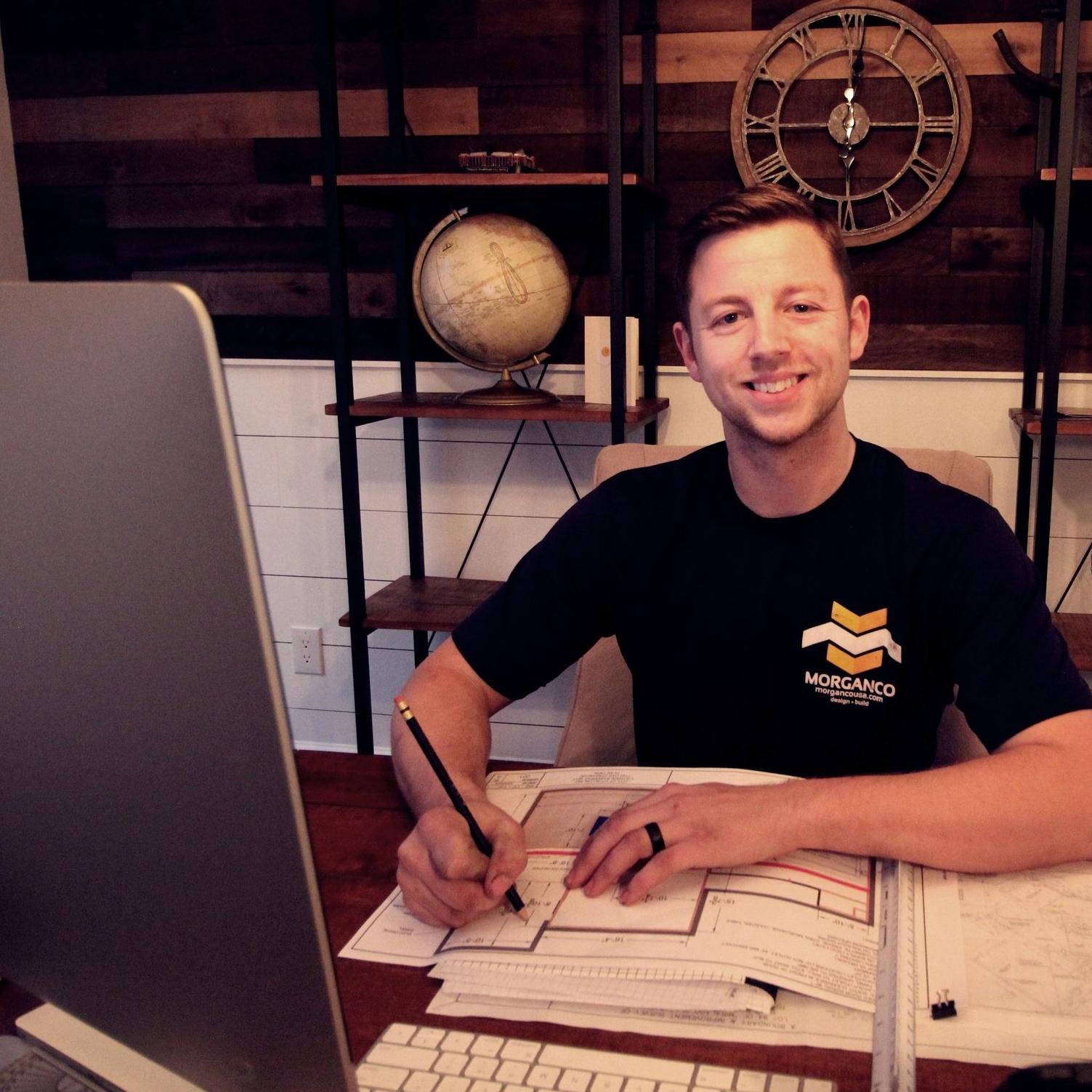 Luke Morgan / President  Morganco Design Build