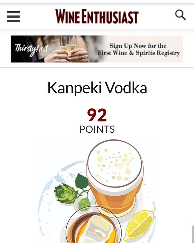 Look who got 92 points in Wine Enthusiast! A great rating but we don't agree with the cherry description. I think someone may have been influenced by the #packaging as they were #tasting it. You be the judge. Let us know what you think.  #vodka #kanpeki #craftdistillers #drinklocalnj #drinklocal  #packagingdesign @benjamin_diane