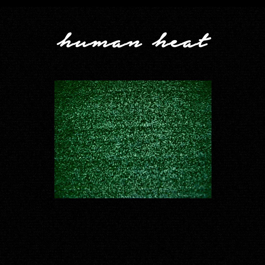 Human Heat - Human Heat (2014 EP)