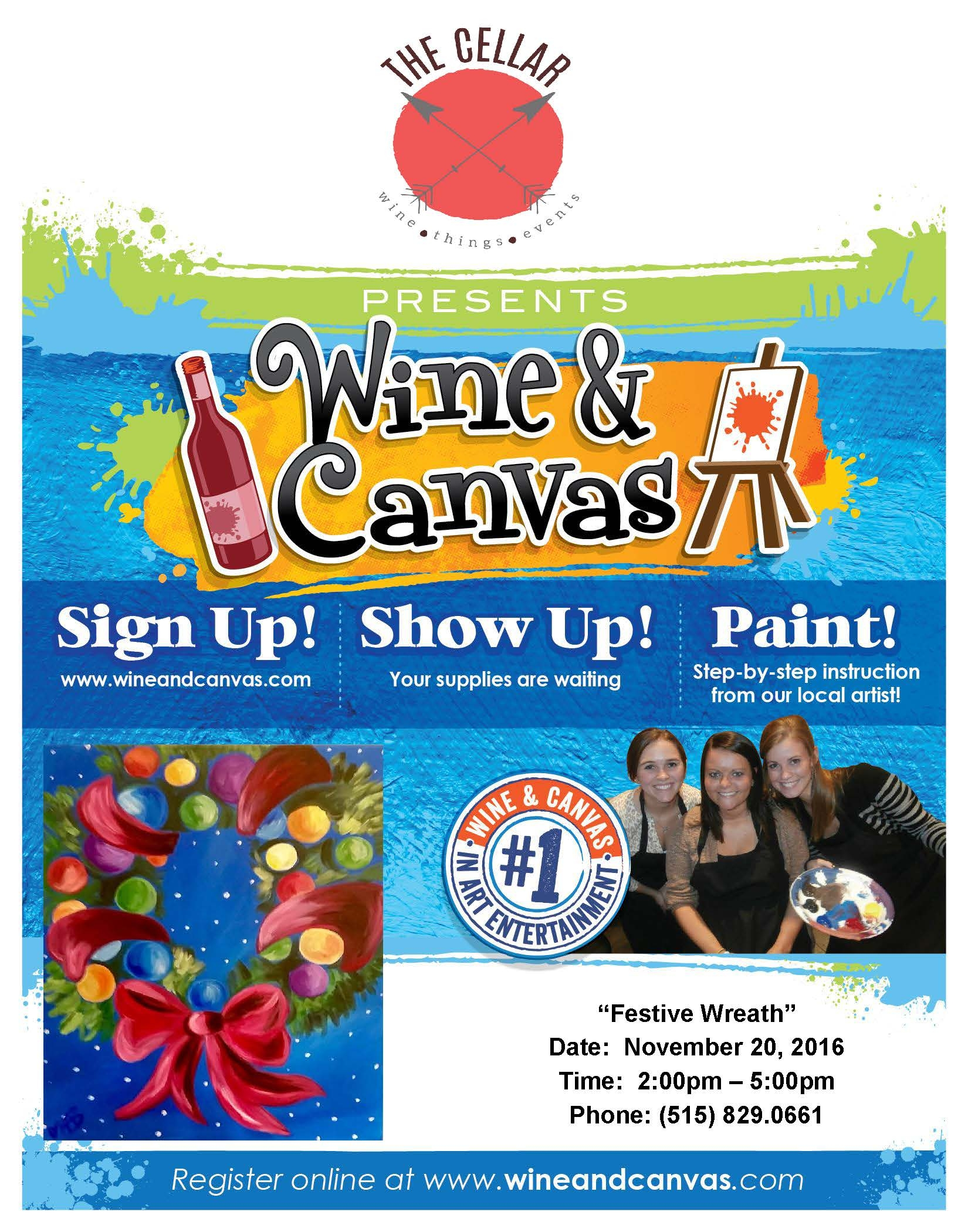 https://wineandcanvas.com/wine-and-canvas-calendar-des-moines-ia.html   or call (515) 829-0661 to sign up by phone.