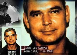 Clyde Lee Conrad őrmester, az amerikai hadsereg  katonája, a magyar (szovjet) hírszerzés ügynöke