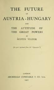 Seton-Watson: Ausztria-Magyarország  jövője