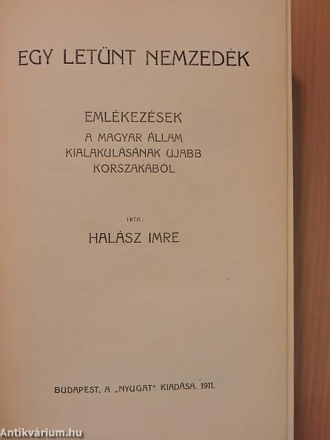 Halász Imre könyve, 1911-ben, a Nyugat  kiadásában jelent meg