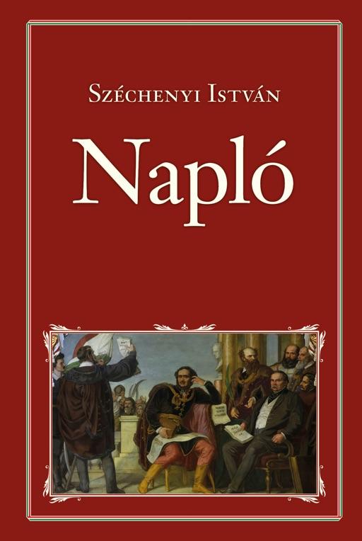 """""""jobb volna töröknek lennem""""  (Bejegyzés Széchenyi  Naplójában, 1830)"""