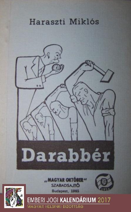 Haraszti Miklós  Darabbér  című könyvének  szamizdat kiadása