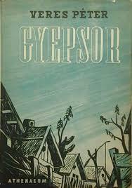 Veres Péter: Gyepsor, 1940