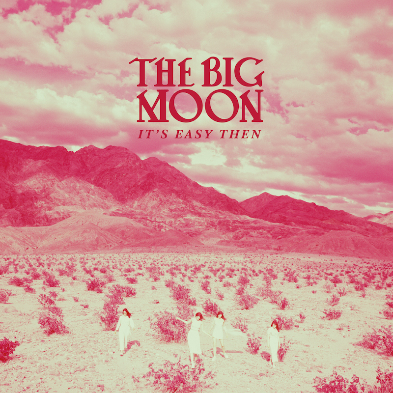 The Big Moon EP Cover and Press Shots by Pooneh Ghana