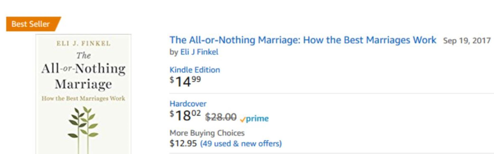 The All-or-Nothing Marriage — Eli J  Finkel