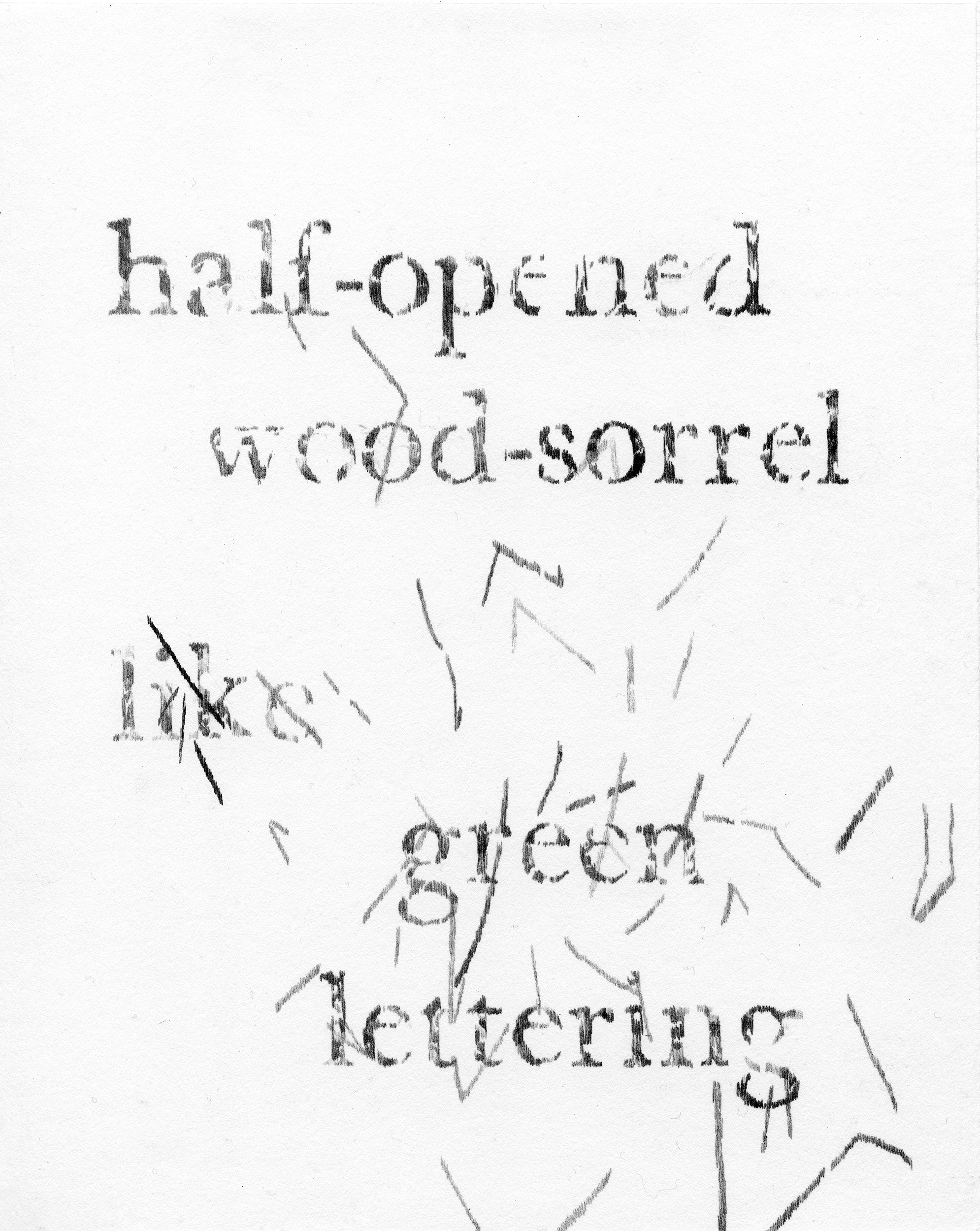 half-opened wood-sorrel like green lettering