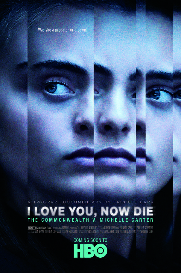 """I Love You, Now Die: The Commonwealth V. Michelle Carter"" - 2019 SXSW Festival Premiere.Now streaming on HBO."