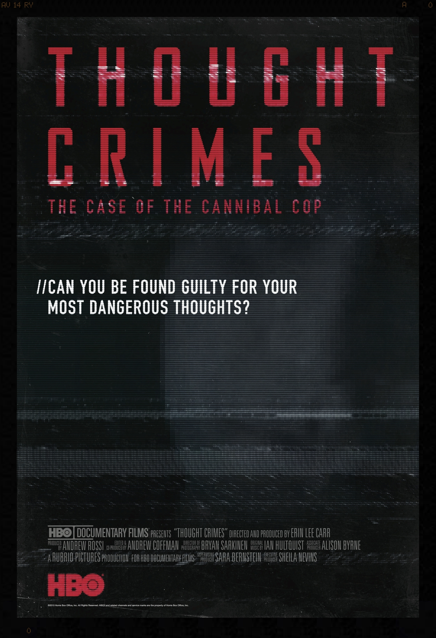 """Thought Crimes: The Case of the Cannibal Cop"" - 2015 Tribeca Film Festival Premiere.Now streaming on HBO."