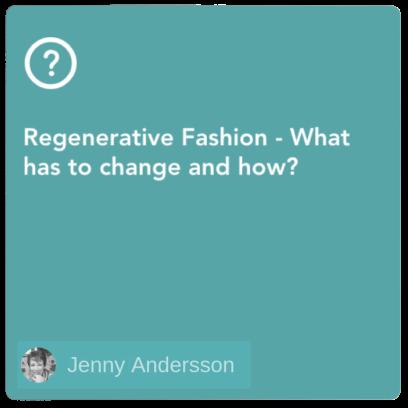 Regenerative Fashion