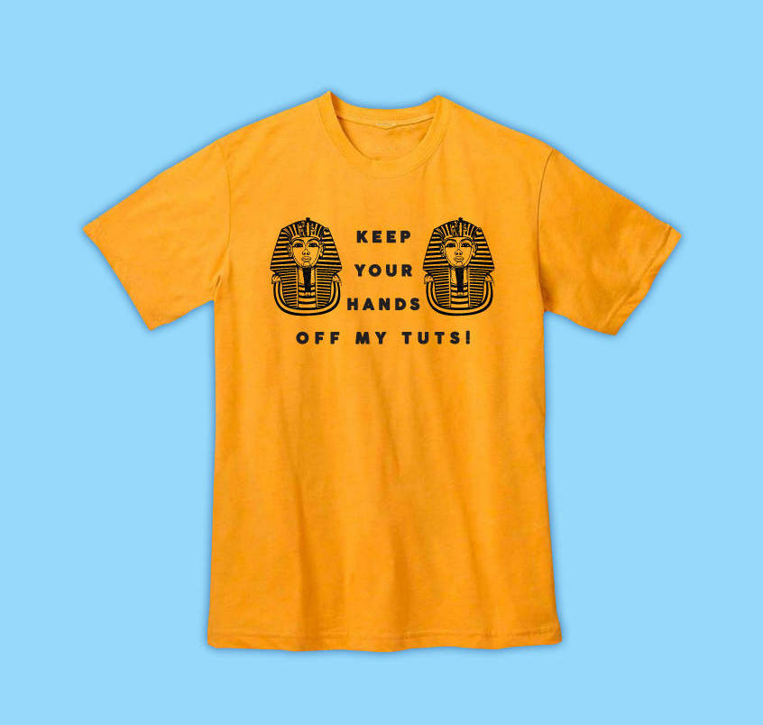Tutmania invaded many aspects of American life, showing up on kitschy T-shirts like this one