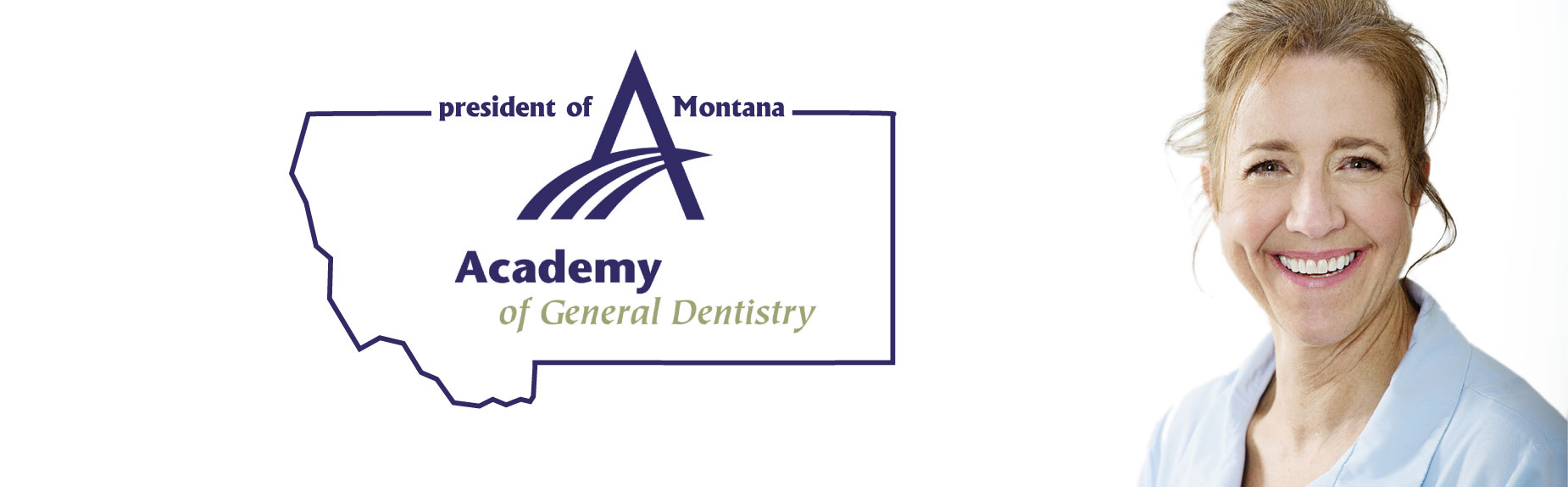 Leslie Hayes is the President of the Montana Academy of General Dentistry
