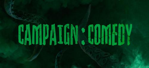 Campaign Comedy
