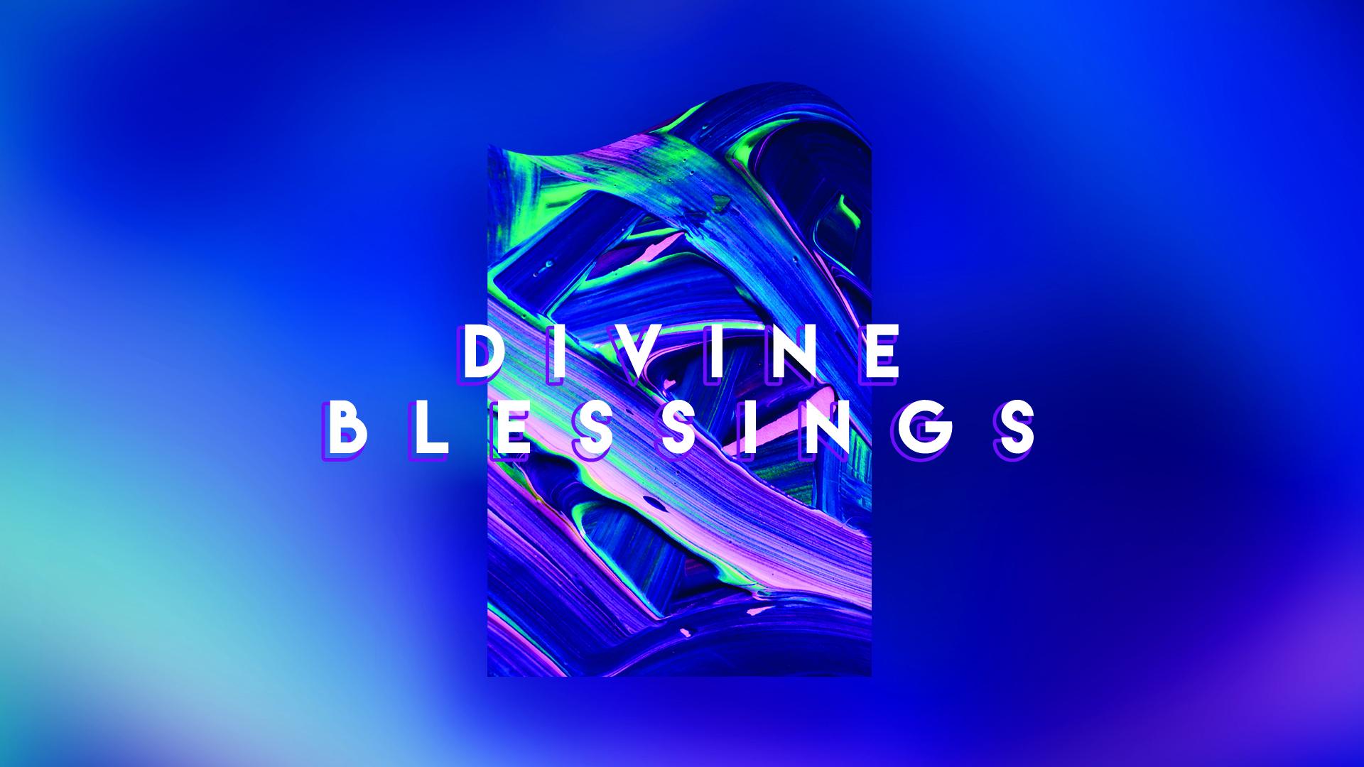 Divine Blessings.jpg