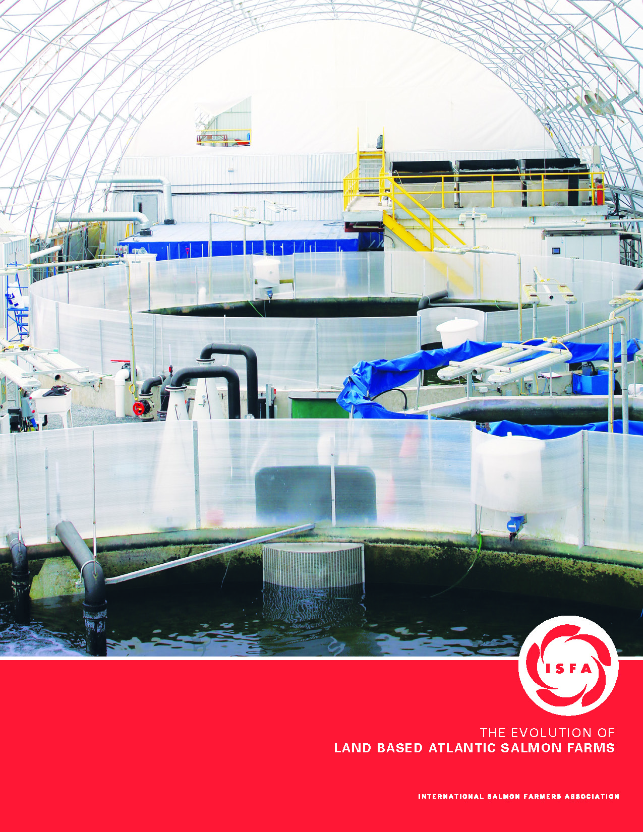 """DOWNLOAD: ISFAs report """"The evolution of land based Atlantic salmon farms"""""""