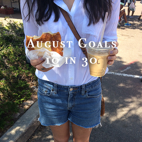 August Goals 10 in 30.jpg
