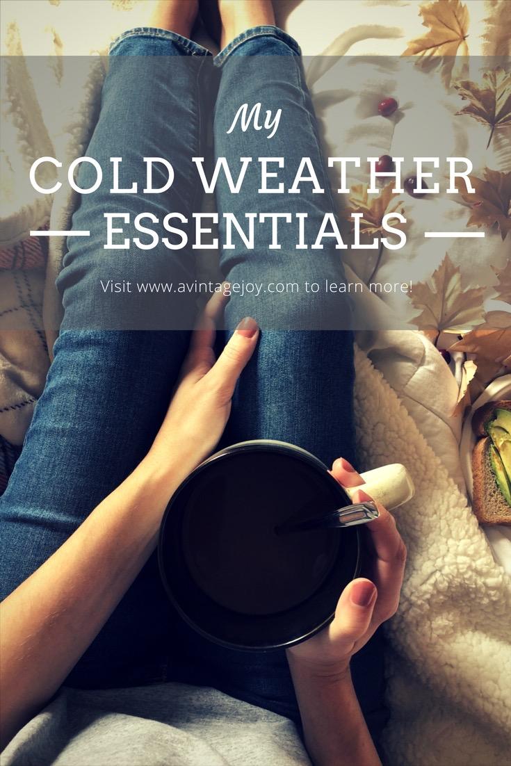 My Cold Weather Essentials - AVintageJoy