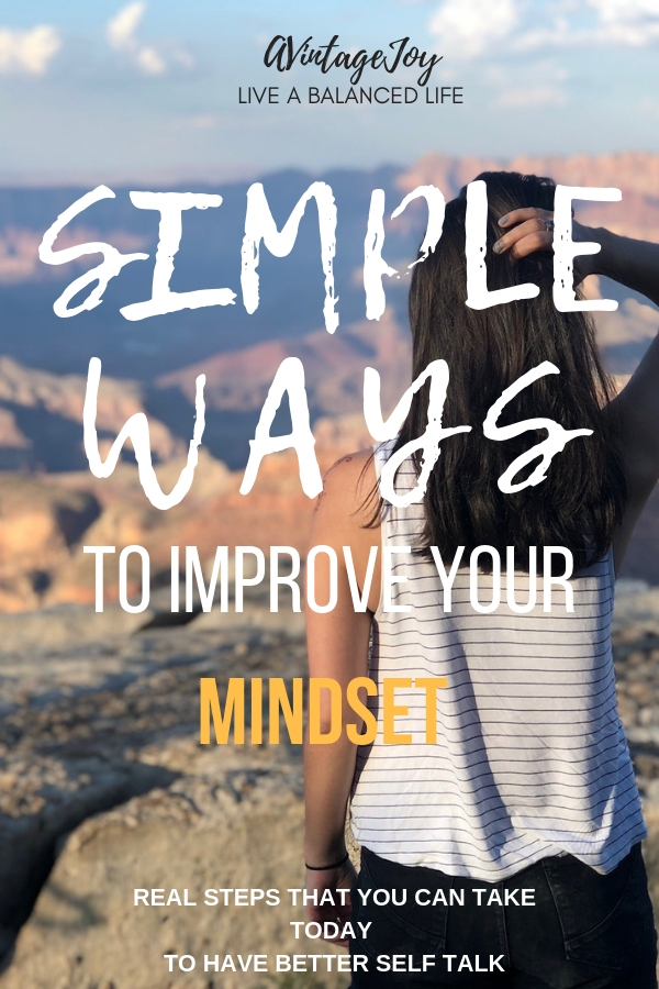 What you think is what you will become. That is how powerful your mind is! Improve your mindset in simple ways! - AVintageJoy