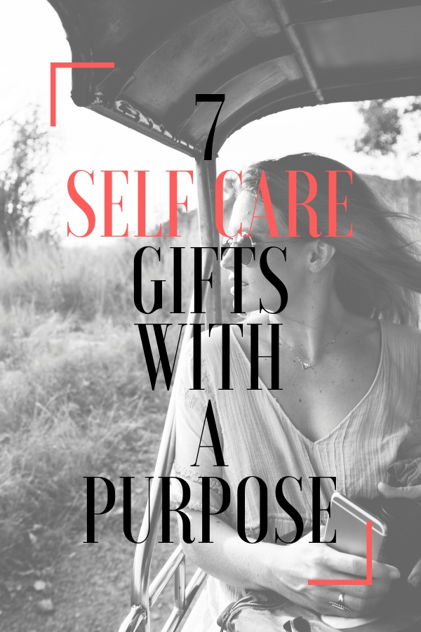 December is a notoriously bad time for self care. Give the gift of self care this season with a purpose. 7 gifts that will make a difference in the life if your loved one! Happy gifting! #selfcare #selfcaregiftguide #giftguide