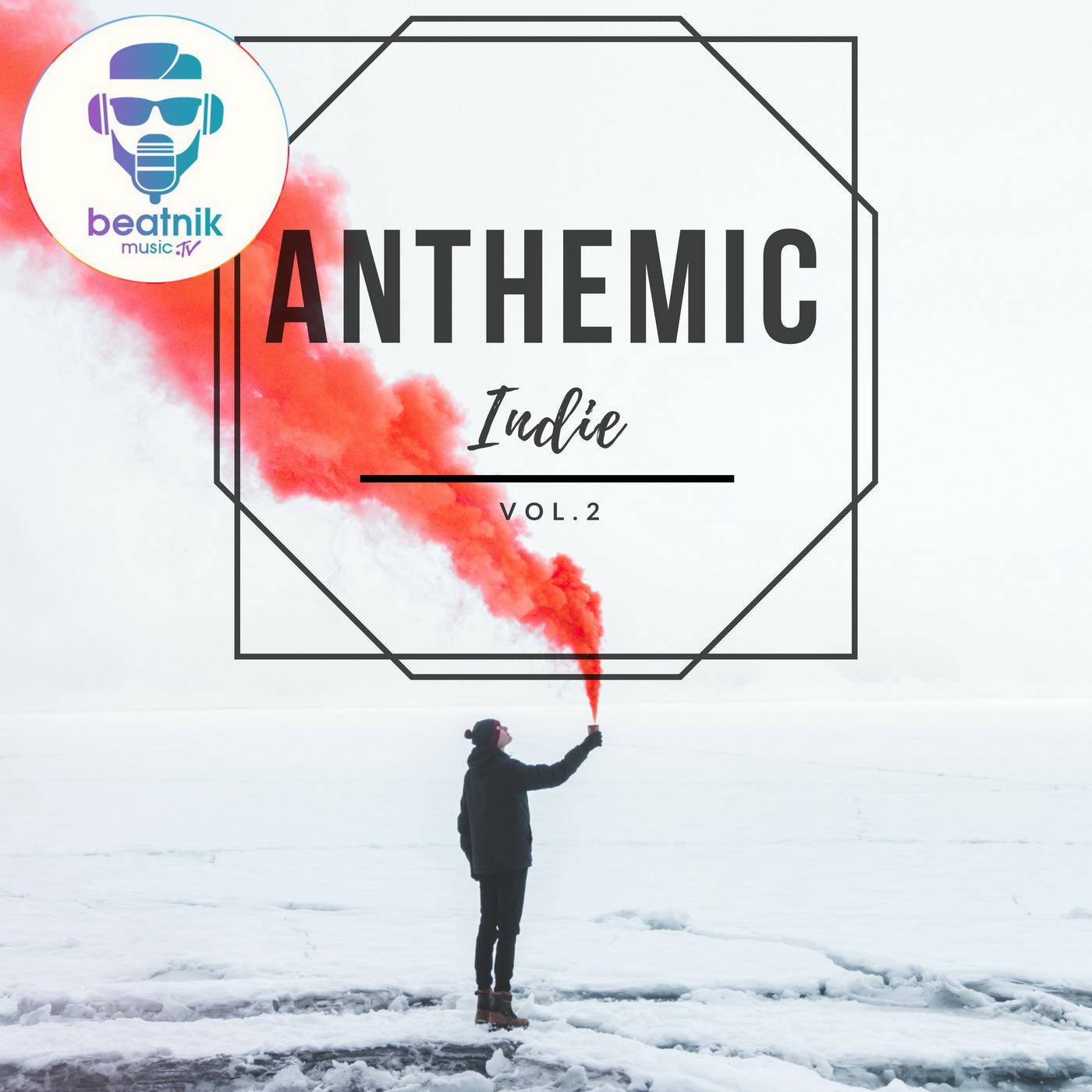 Anthemic Indie - Vol. 2