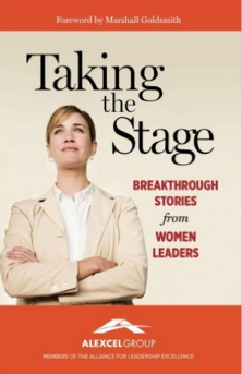 Taking the Stage, Breakthrough Stories from Women Leaders