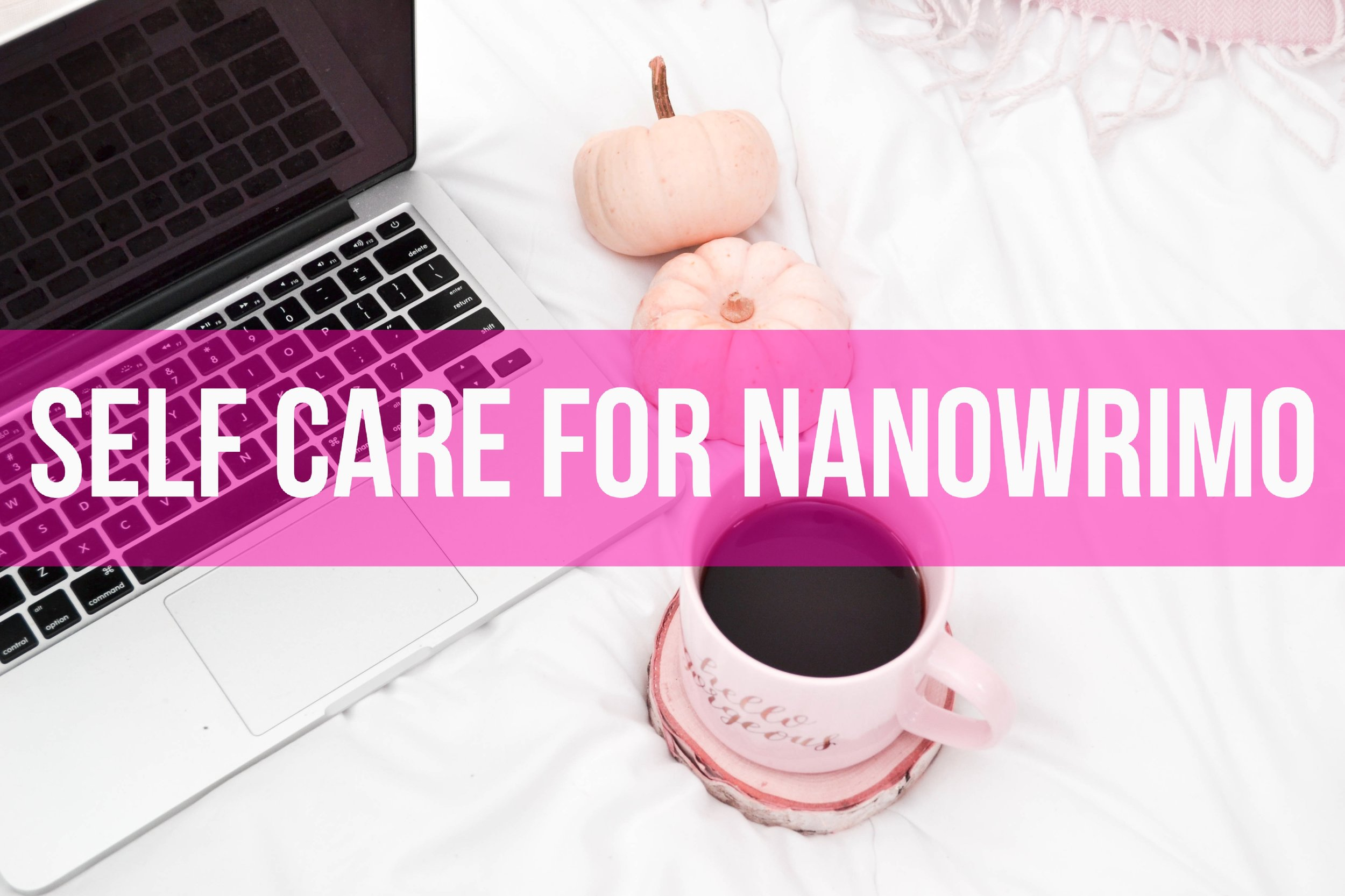 self care nanowrimo.jpg