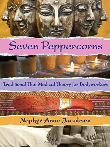 Seven Peppercorns: Thai Medicine Book