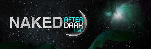 Naked After Dark Live