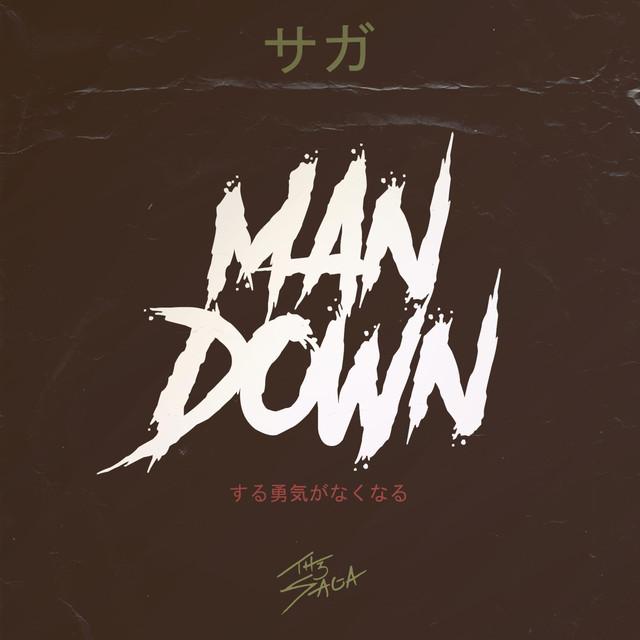MAN DOWN - by th3 saga