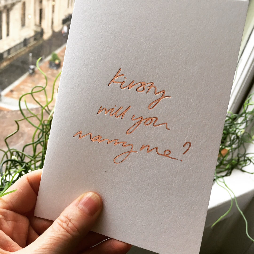 Bespoke Kirsty will you marry me foil card
