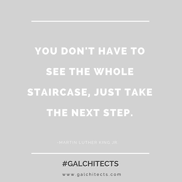Every step counts. Just keep moving.  #galchitects #womeninstem #womenentrepreneurs #womenempowerment #womenarchitects #girlboss #girlpower #youcandoit #justkeepswimming #forgeahead #inspiration