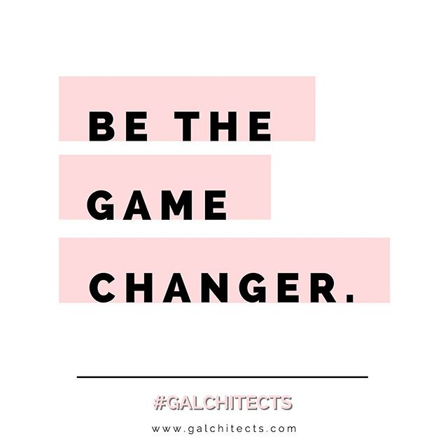 Yes, YOU! You can be the one that sets change in motion. Don't limit yourself or your potential.  #galchitects #womeninstem #womenentrepreneurs #womenempowerment #bethechange #gamechanger #youhavethepower #girlboss #youcandoit #inspireothers