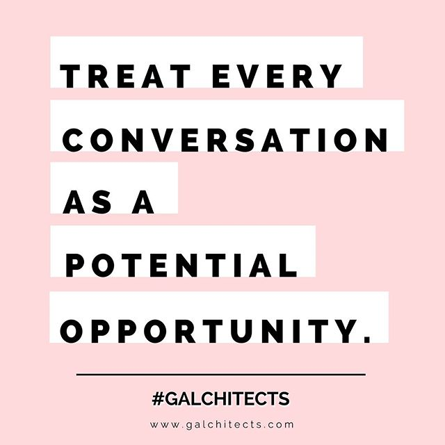 Every interaction and conversation is a potential opportunity. Great things can come from unexpected moments. Always put your best foot forward and look for the positives in each situation.  #galchitects #opportunityiseverywhere #womeninstem #womeninbusiness #positivevibes #youcandoit #makethemostofit #hustle
