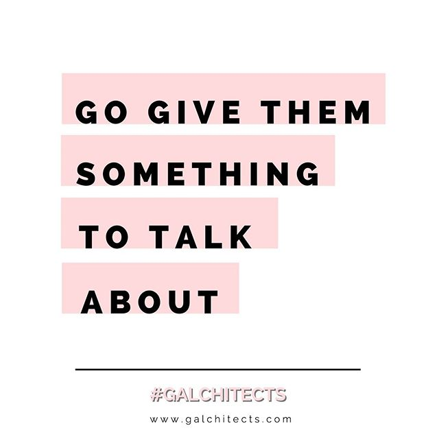"Stop talking about what you ""are going to do"". Go out and do...let everyone else do the talking for you.  #galchitects #powerfulwomen #givethemsomethingtotalkabout #youcandoit #followyourdreams #workforit #focus #womeninstem #womeninbusiness"