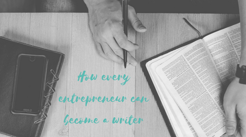 How every entrepreneur can become a writer.png