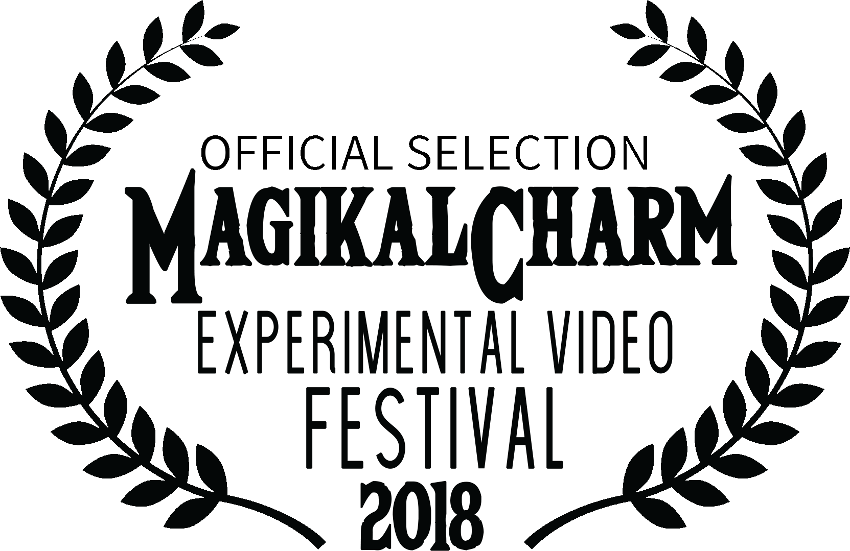 OFFICIAL SELECTION:   *Best Experimental Comedy*